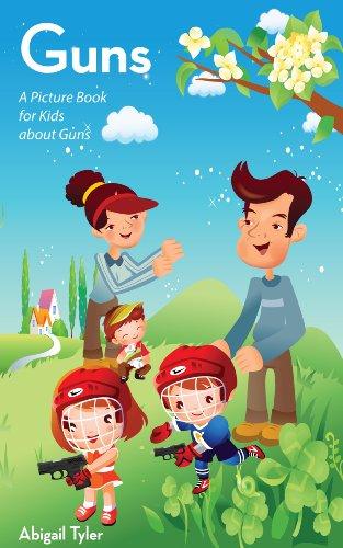 書籍Children's Book About Guns: A Kids Picture Book About Guns with Photos and Fun Facts(Abigail Tylera/Amazon Services International, Inc.)」の表紙画像