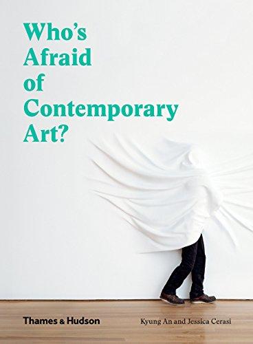 書籍Who's Afraid of Contemporary Art?(Kyung An,Jessica Cerasi/Thames and Hudson Ltd;)」の表紙画像