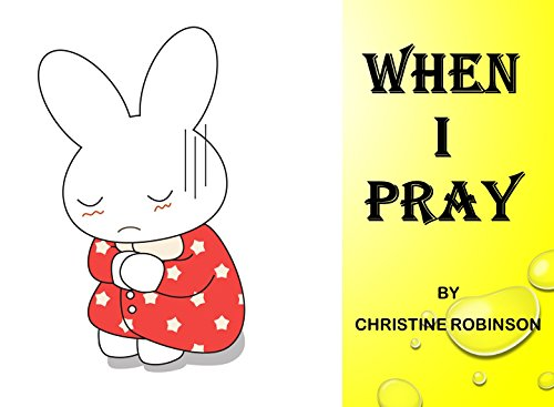 書籍WHEN I PRAY(CHRISTINE ROBINSON/Amazon Services International, Inc.)」の表紙画像