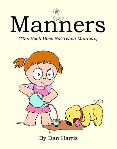 書籍Manners (This Book Does Not Teach Manners)(Dan Harris/Amazon Services International, Inc.)」の表紙画像