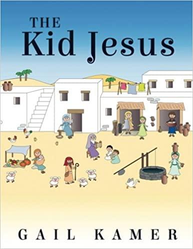 書籍The Kid Jesus(Gail Kamer/CreateSpace Independent Publishing Platform)」の表紙画像
