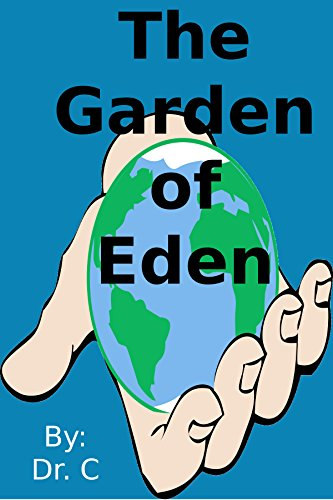 書籍The Garden of Eden: Bible Books for Kids(Dr. C/)」の表紙画像