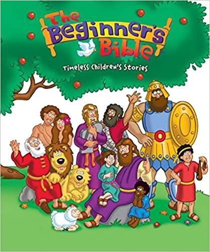 書籍The Beginners Bible: Timeless Bible Stories (The Beginner's Bible)(Catherine Devries (編集), Kelly Pulley (イラスト)/Zondervan)」の表紙画像