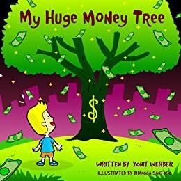 書籍Children's Book:My Huge Money Tree (funny bedtime story collection)(Yonit Werber/Amazon Services International, Inc.)」の表紙画像